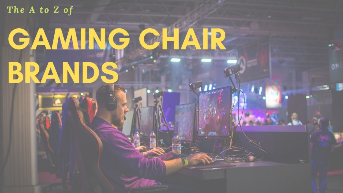 gaming chair brands the a to z masterlist